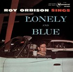 Album Cover - Roy Orbison - Lonely and Blue