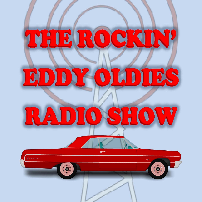 Rockin' Eddy Oldies Show 30-May-21: Rock & Roll, R&B, Instrumentals